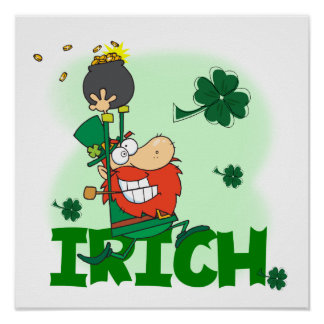 Irich St Patrick s Day Tshirts and Gifts Posters