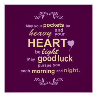 Irish Abundance Happiness and Good Luck Blessing Poster