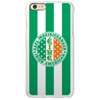 Irish American Pride - Éire Flag with Gaelic Text iPhone 6 Plus Case