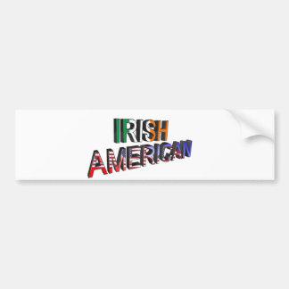 Irish-American Text for Bumper-Sticker Bumper Sticker