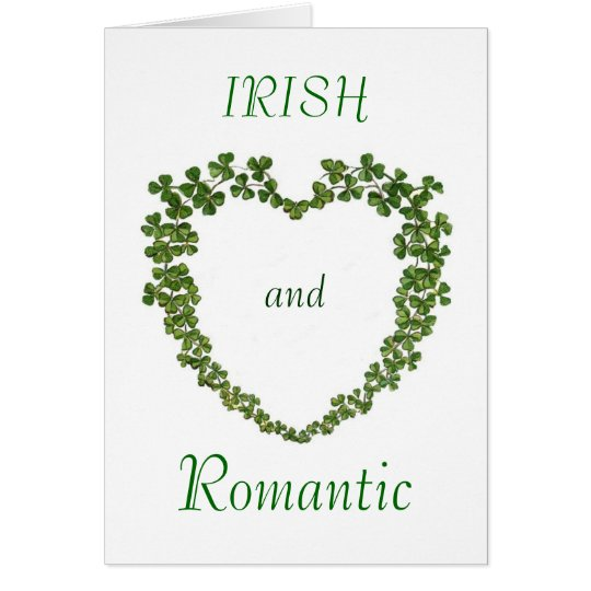 Irish and Romantic Valentines Card