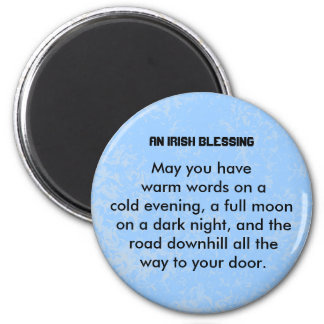 Irish Blessing of wishes for good fortune 6 Cm Round Magnet
