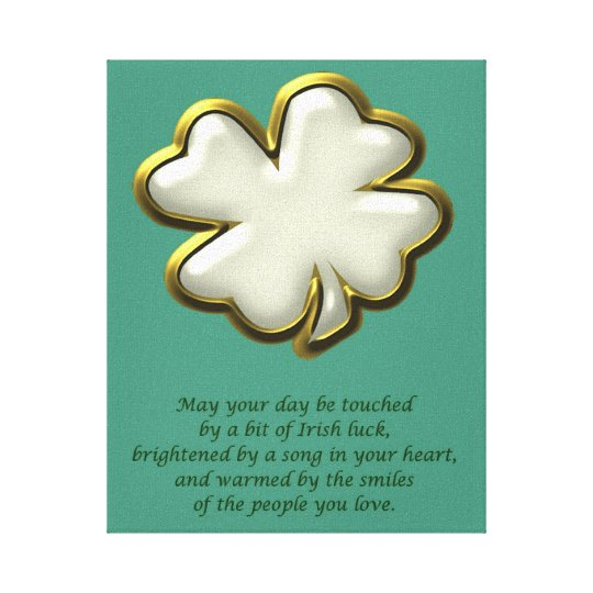 Irish blessing with shamrock St. Patrick's Day Canvas Print