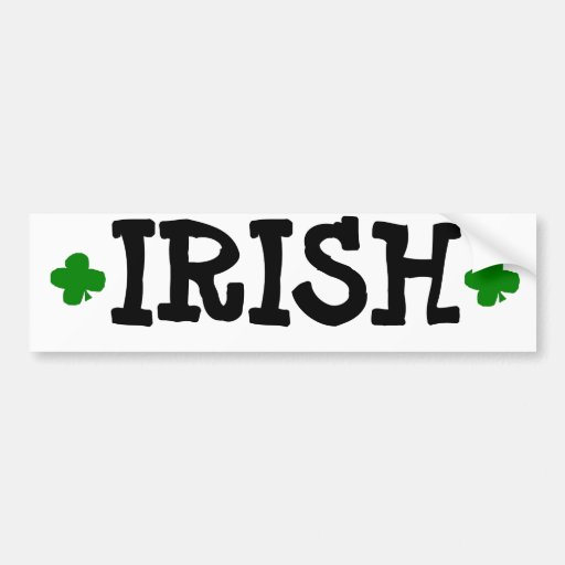 """""""IRISH"""" BUMPER STICKER"""
