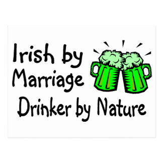 Irish By Marriage Drinker By Nature Postcard