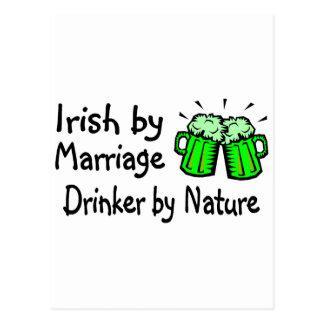Irish By Marriage Drinker By Nature Post Card