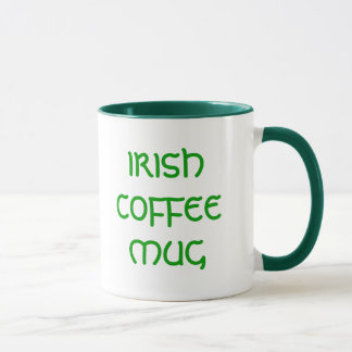 """IRISH COFFEE"" Coffee Mug"