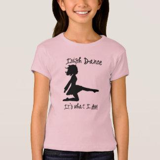 """""""Irish Dance: It's what I do!"""" Girls' T-Shirt"""