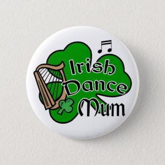 Irish Dancing Mum Badge