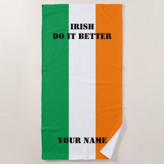 Irish do it better flag of Ireland beach towel