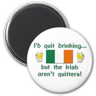 Irish Drinkers Aren't Quitters 6 Cm Round Magnet