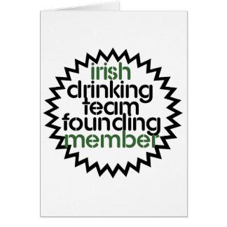 Irish Drinking Team Founding Member Greeting Card