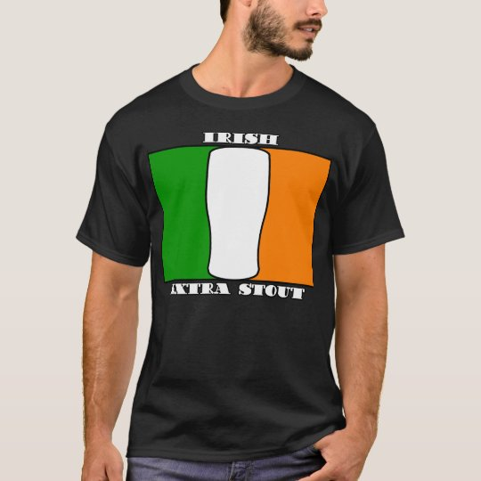 Irish - Exttra Stout T-Shirt
