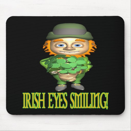 Irish Eyes Smiling Mousepad
