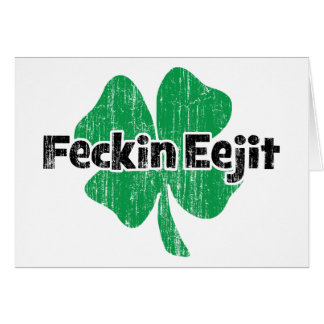 Irish Feckin Eejit Cards
