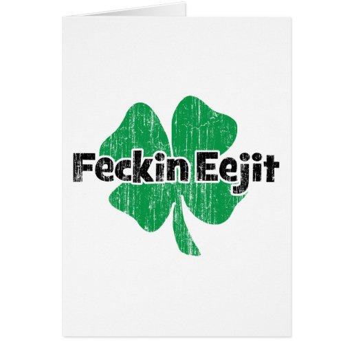 Irish Feckin Eejit Greeting Card