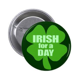 Irish For A Day 6 Cm Round Badge