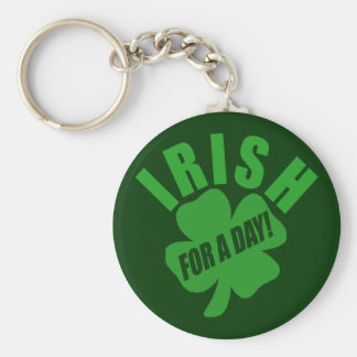 Irish For A Day! Basic Round Button Key Ring