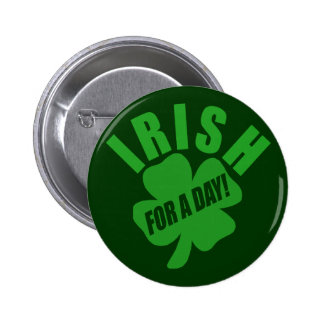 Irish For A Day Pin