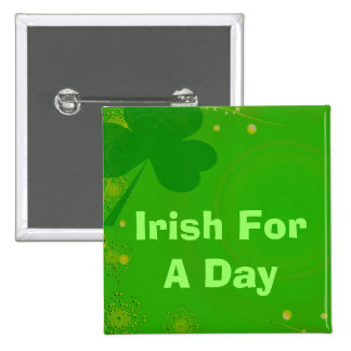 Irish for a Day Buttons