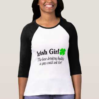 Irish Girl The Best Drinking Buddy A Guy Could Tee Shirts