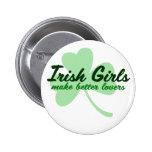 Irish Girls make better lovers Badge