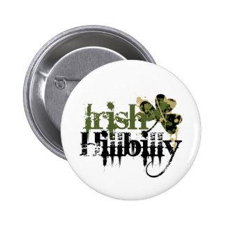 Irish Hillbilly 6 Cm Round Badge