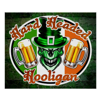 Irish Hooligan Skull: Hard Headed Hooligan 1 Poster