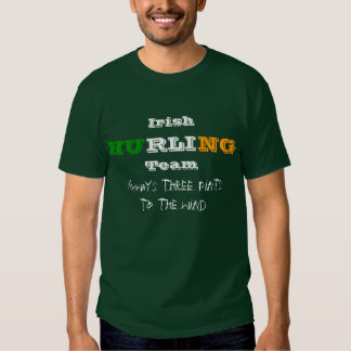 Irish Hurling Team, Always three pints to ... T-shirt