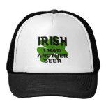 Irish I Had Another Beer Hat