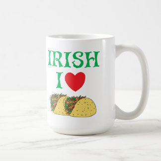Irish I Love Tacos Coffee Mug