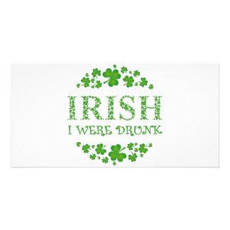 IRISH I WERE DRUNK PHOTO GREETING CARD