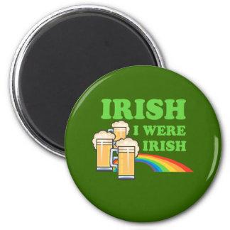 IRISH I WERE IRISH REFRIGERATOR MAGNETS