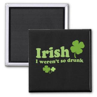 IRISH I WERENT DRUNK FRIDGE MAGNETS