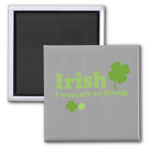 IRISH I WERENT DRUNK REFRIGERATOR MAGNET
