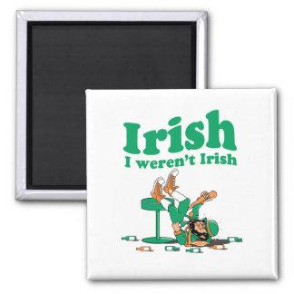 IRISH I WEREN'T IRISH MAGNET