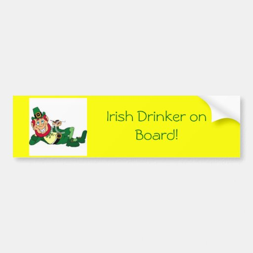 irish, Irish Drinker on Board! Bumper Sticker