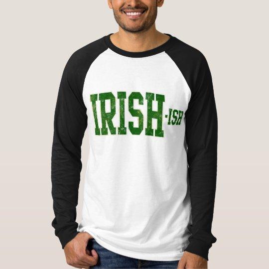Irish-ish, Funny St. Patrick's Day T-Shirt