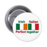 Irish Italian - Perfect Together! Pin