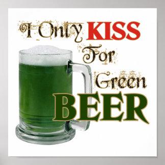 Irish Kiss 4 Beer - St Patrick's Posters