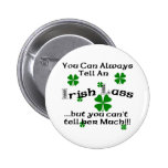 Irish Lass - You Can Always Tell... 6 Cm Round Badge