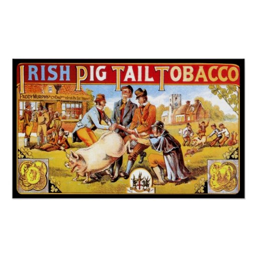 Irish Pig Tail Tobacco Vintage Smoking Poster