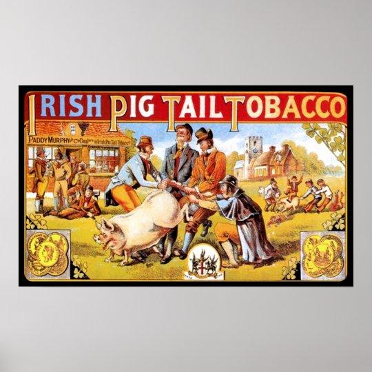 Irish Pig Tail Tobacco Vintage Smoking Poster