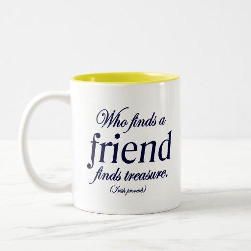 Irish Proverb Friend Quote Coffee Mug
