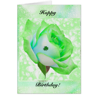 Irish rose and Birthday! Greeting Card