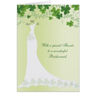 Irish Shamrock, wedding gown Bridesmaid Thank you Card