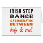 Irish Step dance is a conversation between body & Card