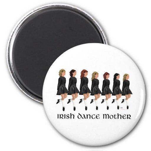 Irish Step Dance Mother - Line of Dancers Magnet