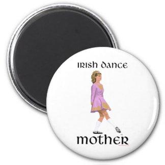 Irish Step Dance Mother - Pink Fridge Magnet
