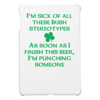Irish Stereotypes Case For The iPad Mini
